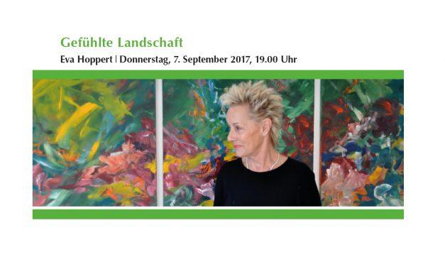 """Ausstellungseröffnung """"Gefühlte Landschaft"""" – Eva Hoppert"""